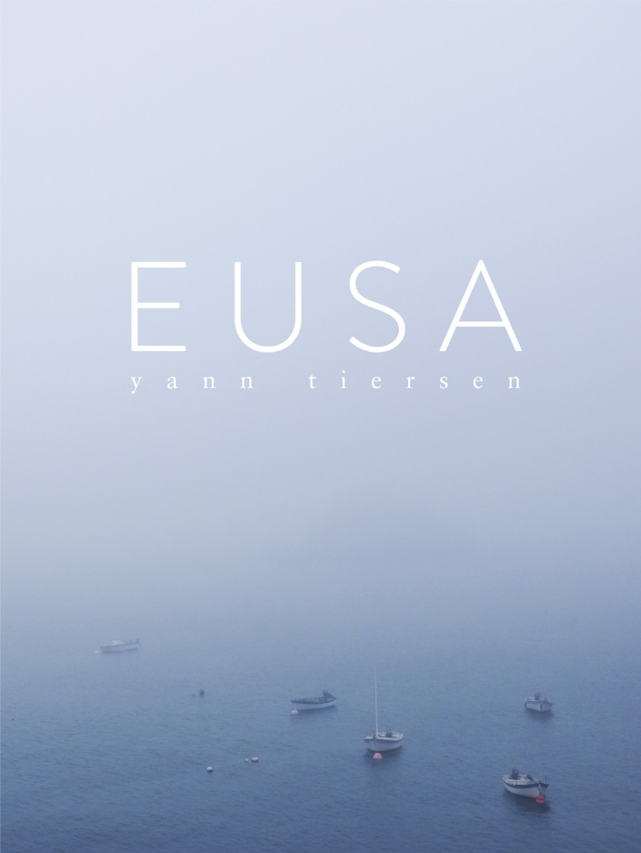 Yann Tiersen « Eusa »