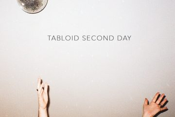 Tabloid « Second Day / Glad To Be Sad »