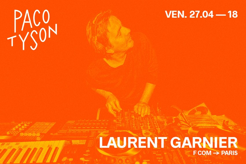 Laurent Garnier Paco Tyson